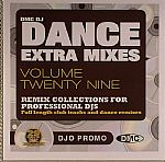 Dance Extra Mixes Volume 29: Mix Collections For Professional DJs (Strictly DJ Only)