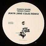 Bring It Back (Maya Jane Coles remix)