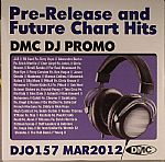 DJ Promo DJO 157: March 2012 (Strictly DJ Use Only) (Pre Release & Future Chart Hits)