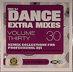 Dance Extra Mixes Volume 30: Mix Collections For Professional DJs (Strictly DJ Only)