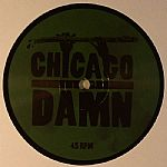 CHICAGO DAMN - 18 Levels EP