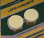 Latin Concrete: A Modern Latin Beat Suite (warehouse find)