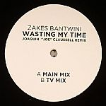Wasting My Time (Joaquin Joe Claussell remix)