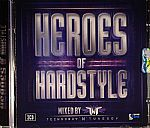 Heroes Of Hardstyle