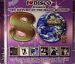 I Love Disco 80s Vol 7