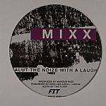 Salut The Noize With A Laugh