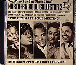 Northern Soul Collector 2: The Ultimate Soul Meeting: 26 Winners From The Rare Soul Clan!