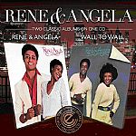 Rene & Angela/Wall To Wall: 2 Classic Albums On One CD