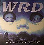 Keep Yr Cracked Eyes Shut