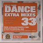 Dance Extra Mixes Volume 33: Mix Collections For Professional DJs (Strictly DJ Only)