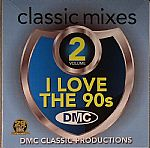 DMC Classic Mixes I Love The 90's Vol 2 (Strictly DJ Only)