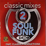 DMC Classic Mixes: Soul & Funk Volume 2 (Strictly DJ Only)