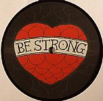 Be Strong Remix EP Part 2