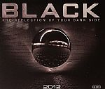 Black: The Reflection Of Your Dark Side 2012