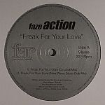 FAZE ACTION - Freak For Your Love