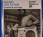 Go Go Get Down: Pure Ghetto Funk From Washington DC