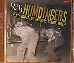 R&B Humdingers: Twenty Two Greasy Groovers Vol 12