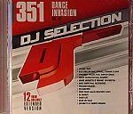 DJ Selection 351: Dance Invasion Vol 92