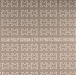 Kelan Philip Cohran & The Hypnotic Brass Ensemble