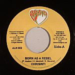 Born As A Rebel (All Nation Riddim)