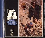 Lost Soul Gems: From Sounds Of Memphis
