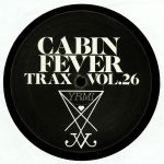 Cabin Fever Trax Vol 26