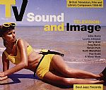 TV Sound & Image: British Television Film & Library Composers 1955-78