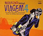 Nicole Conte Presents Viagem 4: Lost Bossa & Samba Jazz Classics From The Swinging Brazilian 60s