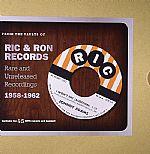 From The Vaults Of Ric & Ron Records: Rare & Unreleased Recordings 1958-1962