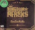 KINGDOM AFROCKS - SanSanNaNa