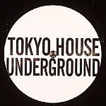 Tokyo House Underground: Loving You EP