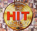 Pete Waterman Presents The Hit Factory: The Soundtrack To A Generation