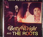 Betty WRIGHT/THE ROOTS - Betty Wright: The Movie