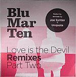 Love Is The Devil (remixes) Part 2
