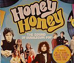 Honey Honey: The Sound Of Bubble Gum Pop