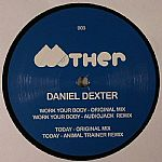 Daniel DEXTER - Work Your Body EP