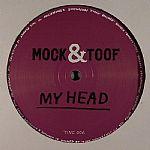 MOCK & TOOF - My Head