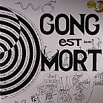 Gong Est Mort (Record Store Day 2013)