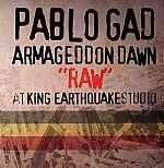 Armageddon Dawn Raw At King Earthquake Studio