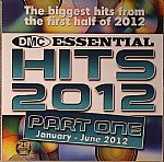 Essential Hits 2012 Part 1: January June 2012 (Strictly DJ Only)