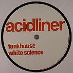 ACIDLINER - Funkhouse