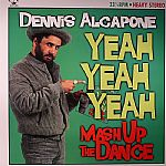 Yeah Yeah Yeah: Mash Up The Dance