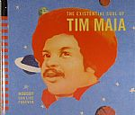 Tim MAIA - World Psychedelic Classics 4: Nobody Can Live Forever: The Existential Soul Of Tim Maia