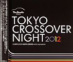 The Beetle Presents Tokyo Crossover Night 2012 Compiled By Shuya Okino (Kyoto Jazz Massive)