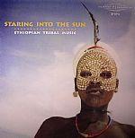 Staring Into The Sun: Ethiopian Tribal Music