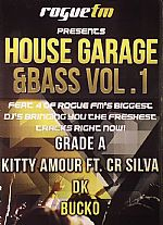 Rogue FM Presents House Garage & Bass Vol 1