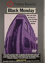 Black Monday 1992: The Last Days Of Fac251
