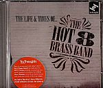 The HOT 8 BRASS BAND - The Life & Times Of The Hot 8 Brass Band