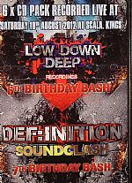 Low Down Deep vs Definition Soundclash: 6th & 7th Birthday Bash: Recorded Live @ Scala Saturday 18th August 2012