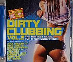 Dirty Clubbing Vol 2